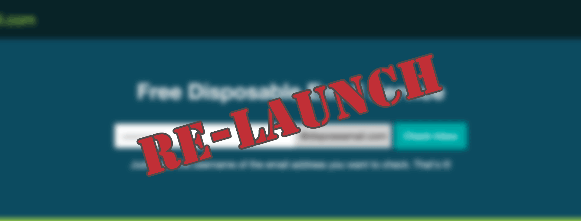 Disposeamail Re-launch